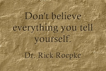 Don't Believe Everything You Tell Yourself